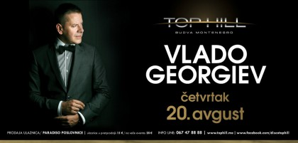 Big concert of Vlado Georgiev on 20 August at the club Top Hill