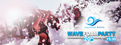 WAVE FOAM PARTY!