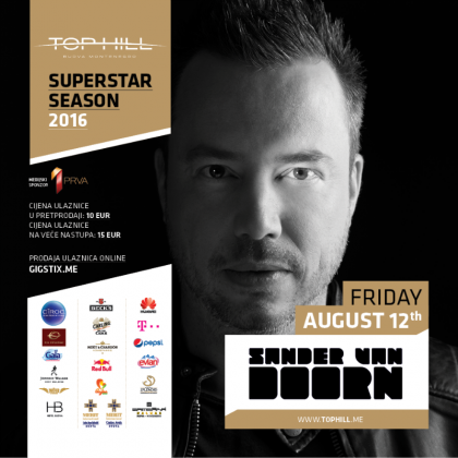 SANDER VAN DOORN 12 AUGUST ON TOP HILL!